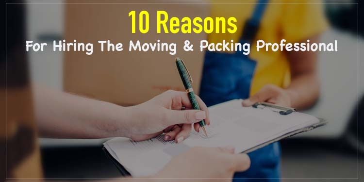 Hiring a Moving & Packing Professional